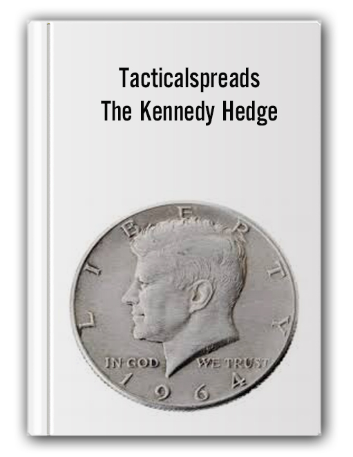 Tacticalspreads – The Kennedy Hedge