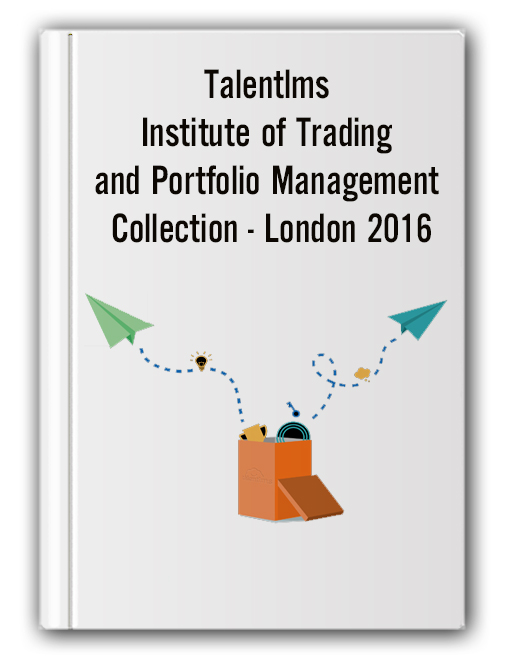 Talentlms - Institute of Trading and Portfolio Management Collection - London 2016
