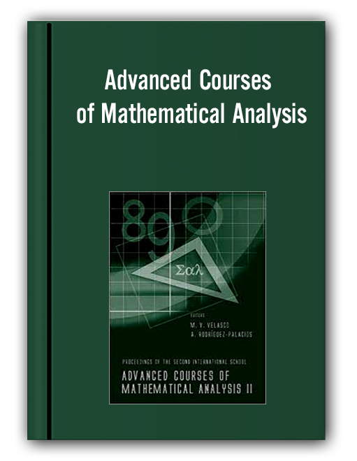 Advanced Courses of Mathematical Analysis