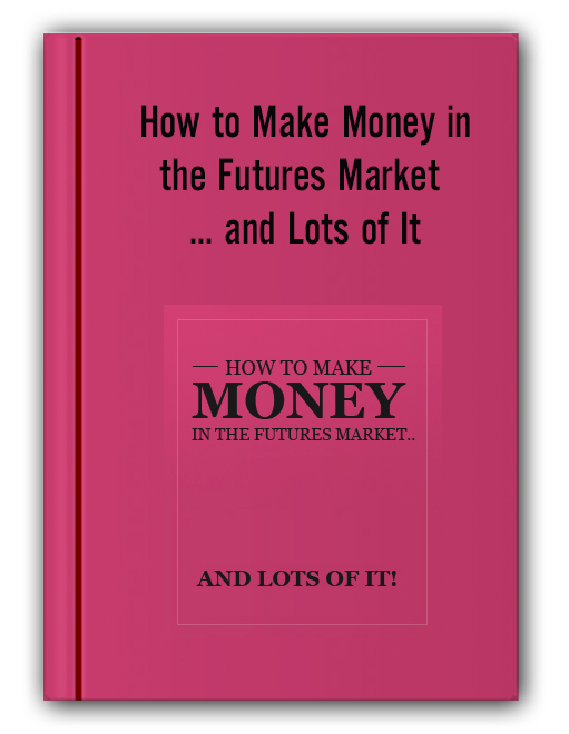 Charles Drummond - How to Make Money in the Futures Market ... and Lots of It