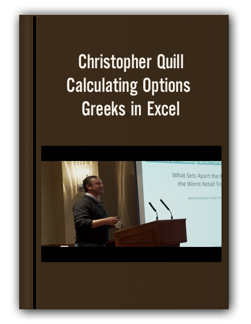 Christopher Quill – Calculating Options Greeks in Excel