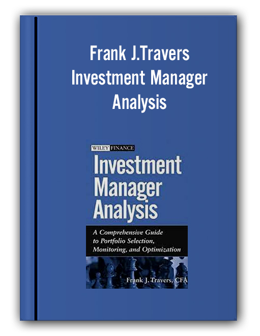 Frank J.Travers - Investment Manager Analysis