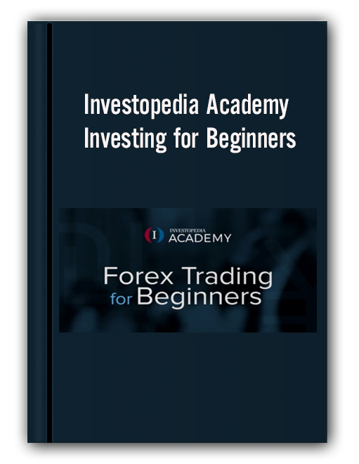 Investopedia Academy - Investing for Beginners
