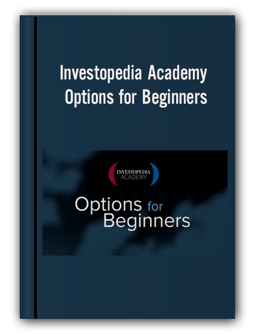 Investopedia Academy - Options for Beginners