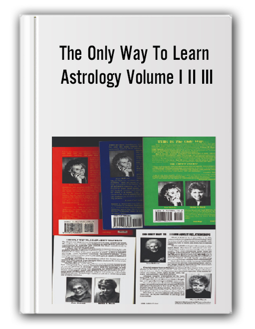 Marion D March Joan McEvers - The Only Way To Learn Astrology Volume I II III