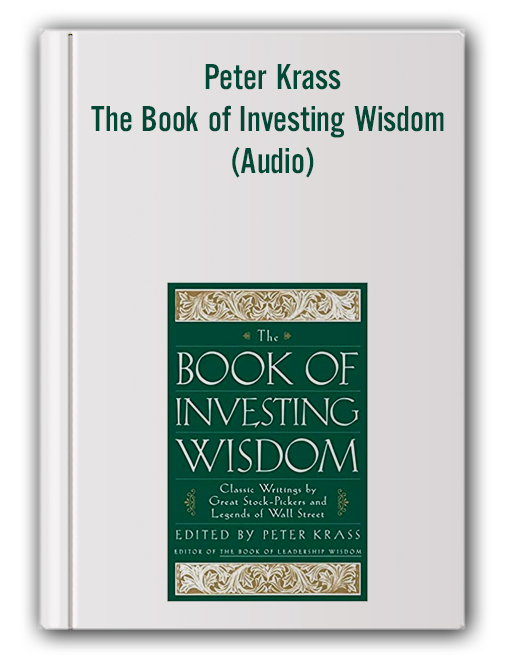 Peter Krass – The Book of Investing Wisdom (Audio)