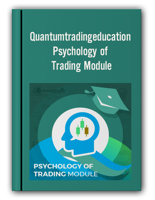 Quantumtradingeducation - Psychology of Trading Module