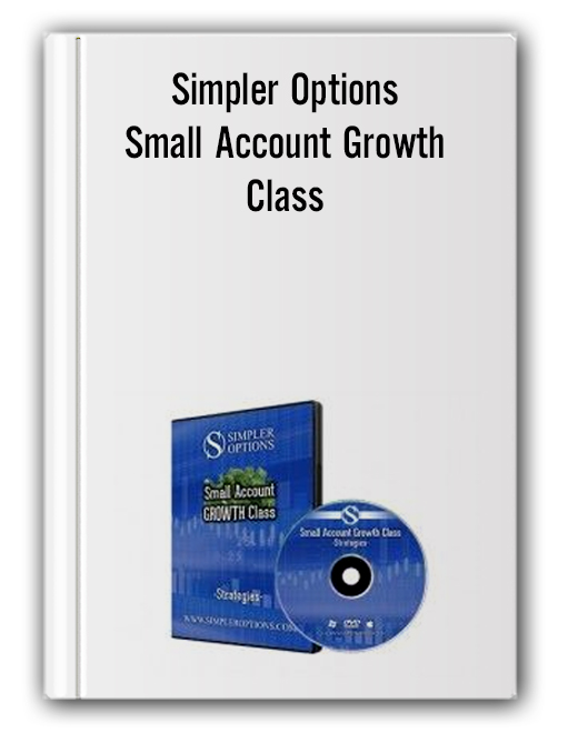 Simpler Options - Small Account Growth Class - Strategies Course, June 2014