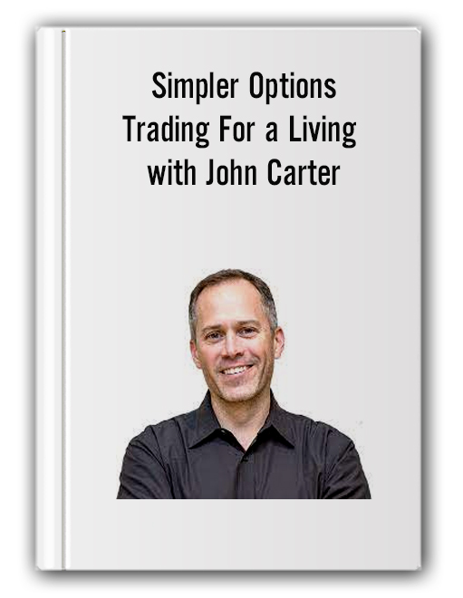 Simpler Options - Trading For a Living with John Carter