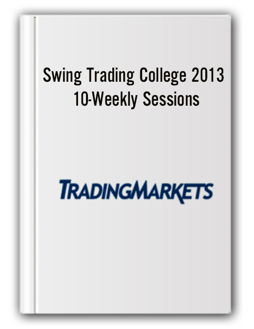 Swing Trading College 2013 - 10-Weekly Sessions