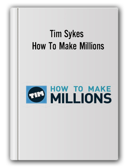 Tim Sykes - How To Make Millions