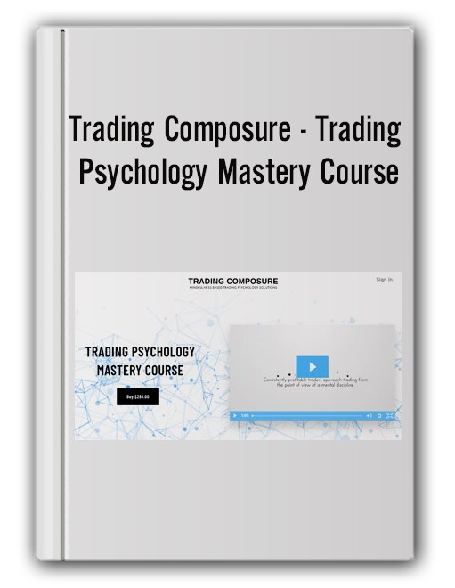 Trading Composure - Trading Psychology Mastery Course