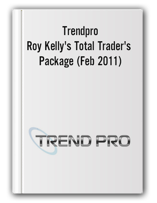 Trendpro - Roy Kelly's Total Trader's Package (Feb 2011)
