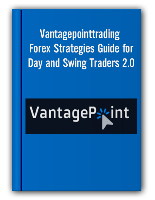 Vantagepointtrading - Forex Strategies Guide for Day and Swing Traders 2.0