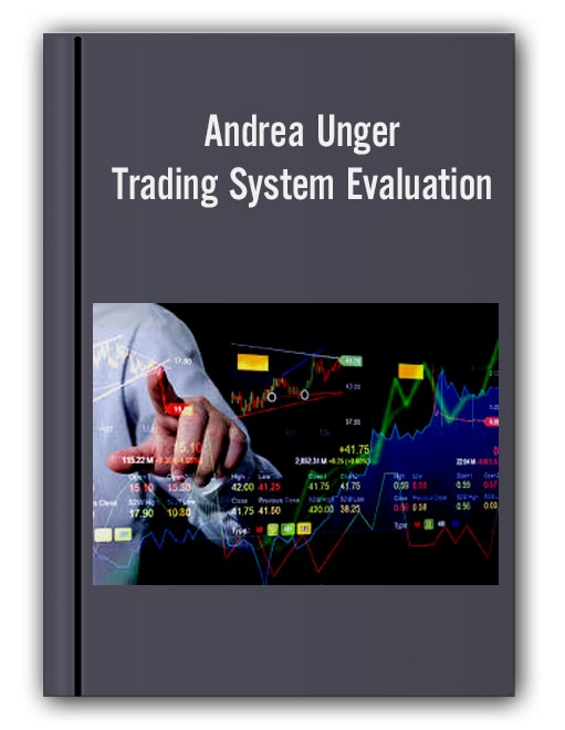 Andrea Unger – Trading System Evaluation
