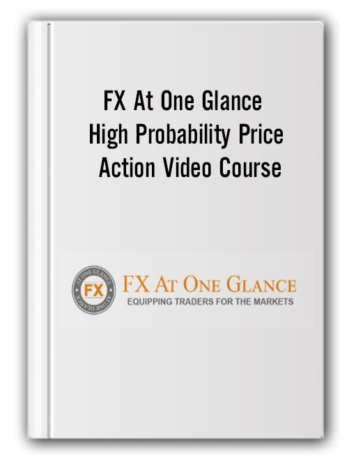 FX At One Glance - High Probability Price Action Video Course