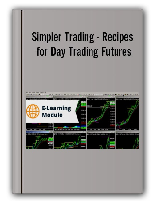 Simpler Trading - Recipes for Day Trading Futures