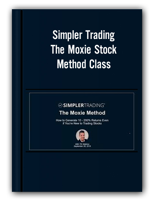 Simpler Trading - The Moxie Stock Method Class