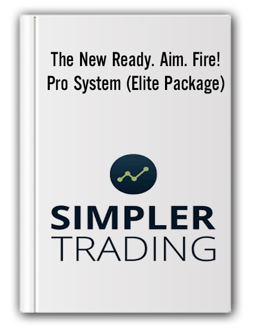 Simplertrading - The New Ready. Aim. Fire! Pro System