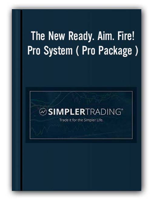 Simplertrading - The New Ready. Aim. Fire! Pro System ( Pro Package )