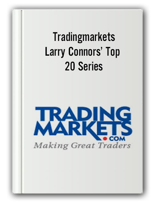 Tradingmarkets - Larry Connors' Top 20 Series