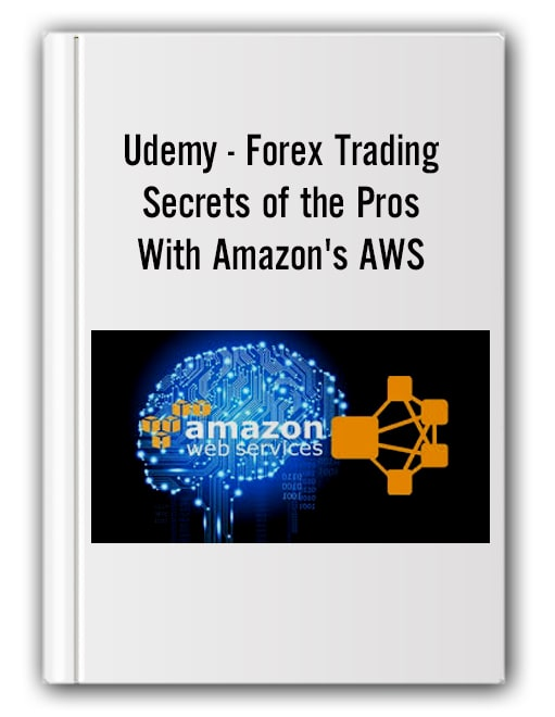 Udemy - Forex Trading Secrets of the Pros With Amazon's AWS