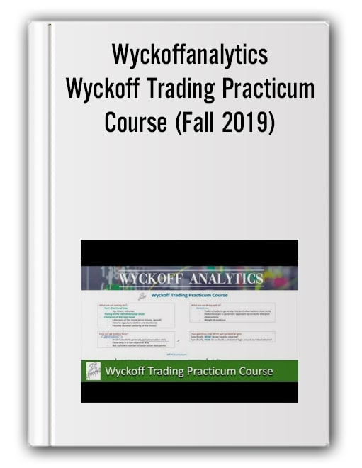 Wyckoff Trading Practicum Course (Fall 2019)