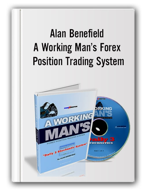 Alan Benefield - A Working Man´s Forex Position Trading System