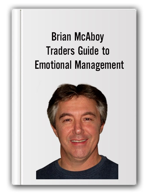 Brian McAboy - Traders Guide to Emotional Management