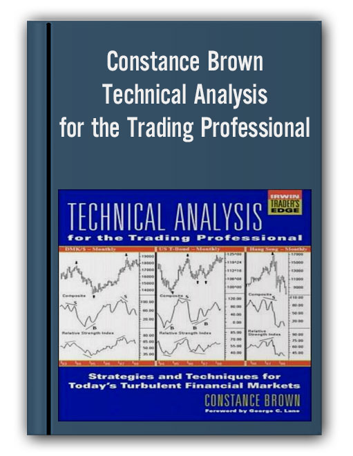 Constance Brown - Technical Analysis for the Trading Professional