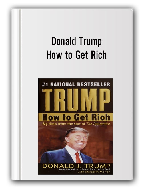 Donald Trump - How to Get Rich