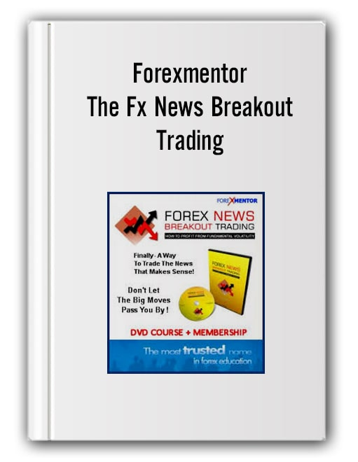 Forexmentor – The Fx News Breakout Trading