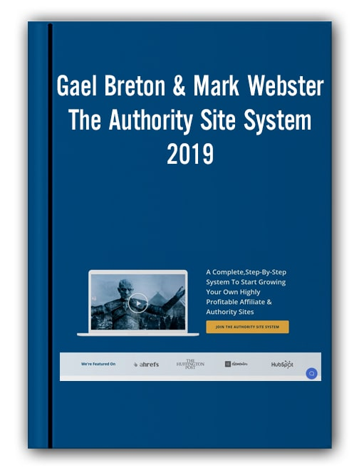 Gael Breton & Mark Webster - The Authority Site System 2019
