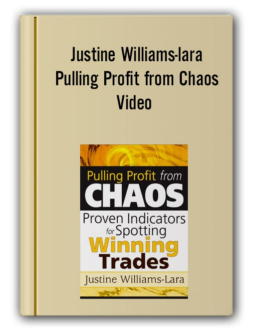 Justine Williams-lara - Pulling Profit from Chaos Video 367 MB 99 traderslibrary