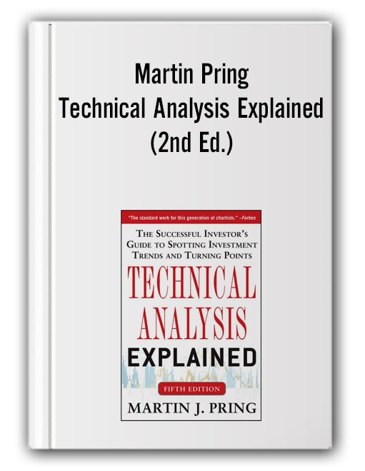 Martin Pring – Technical Analysis Explained (2nd Ed.)