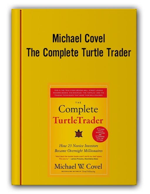 Michael Covel – The Complete Turtle Trader