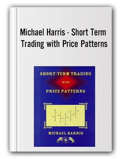 Michael Harris - Short Term Trading with Price Patterns