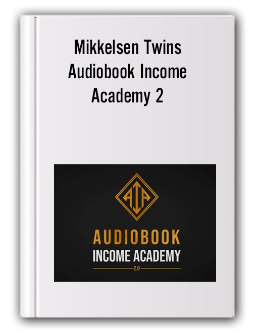 Mikkelsen Twins - Audiobook Income Academy 2