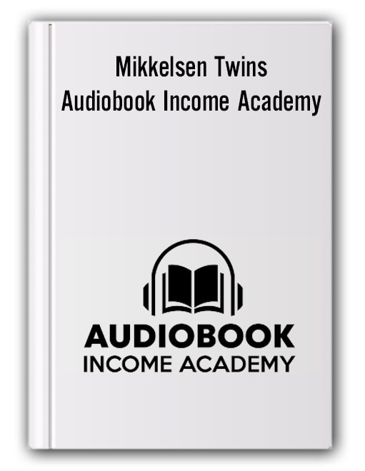 Mikkelsen Twins - Audiobook Income Academy