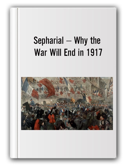 Sepharial – Why the War Will End in 1917