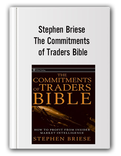 Stephen Briese – The Commitments of Traders Bible