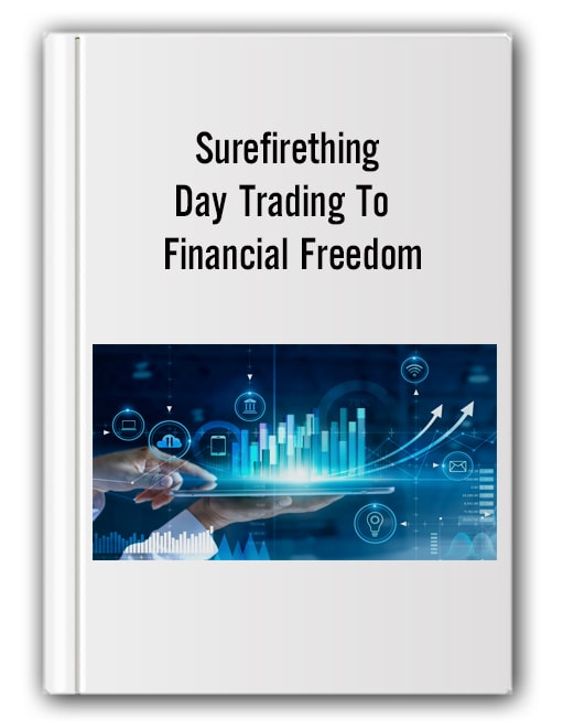 Surefirething - Day Trading To Financial Freedom