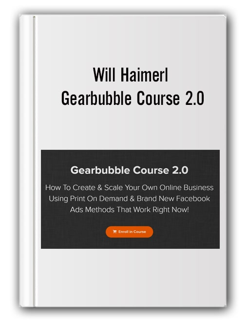 Will Haimerl – Gearbubble Course 2.0-min
