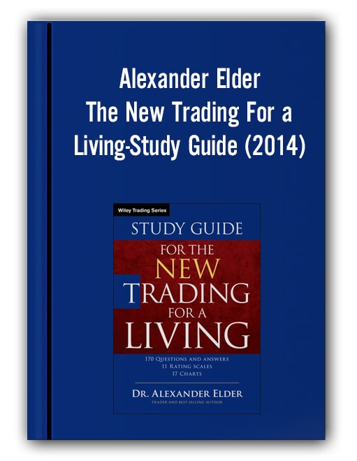 Alexander Elder - The New Trading For a Living-Study Guide (2014)