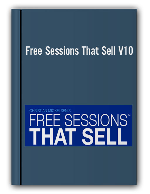 Free Sessions That Sell V10