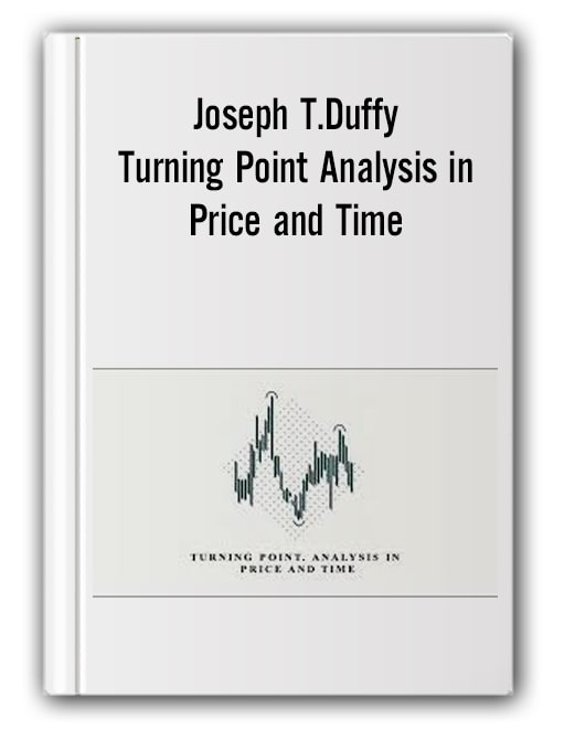 Joseph T.Duffy - Turning Point. Analysis in Price and Time