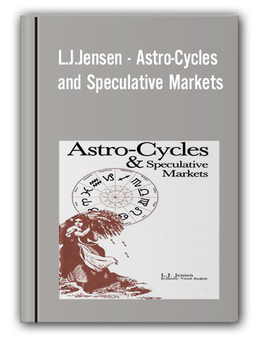 L.J.Jensen - Astro-Cycles and Speculative Markets
