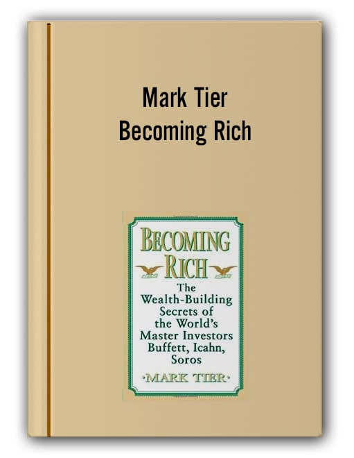 Mark Tier - Becoming Rich