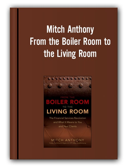 Mitch Anthony - From the Boiler Room to the Living Room