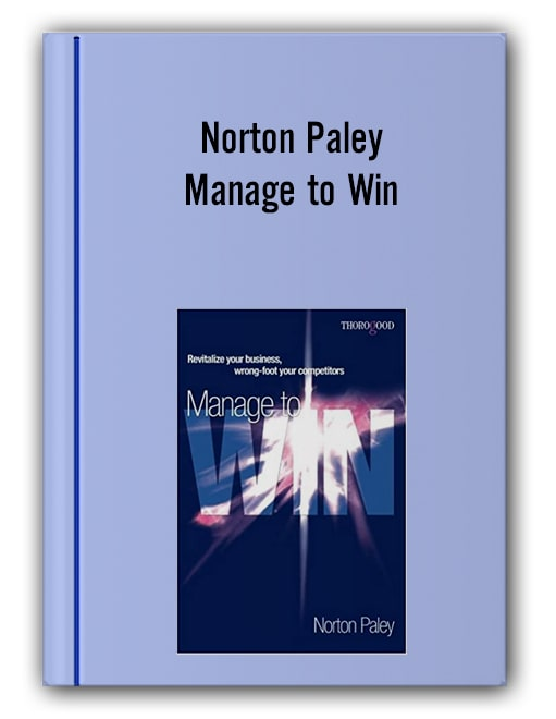 Norton Paley - Manage to Win